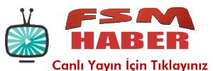 FSM HABER CANLİ